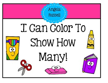 I Can Color To Show How Many!