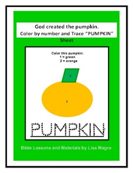 Color & Trace Sheet - God Created the Pumpkin -  No Prep!