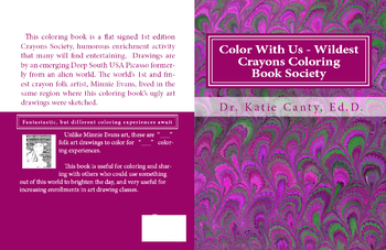 Color With Us - Wildest Crayons Coloring Book Society - Minnie Evans Tribute
