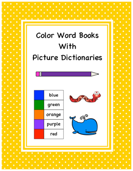 Color Word Books with Picture Dictionaries