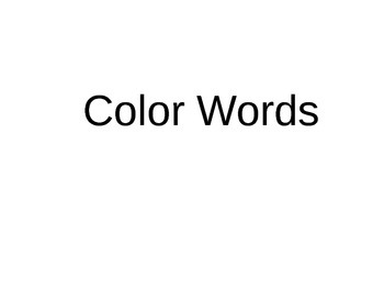 Color Word Practice Power Point