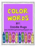 Color Word Unit: Acitvities & Centers for the 10 Basic Color Words