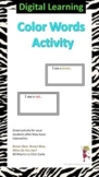 Color Words Activity - Digital Activity for Distance Learning