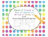 Color Words & CVC Words: Read it! Trace it! Cut it! Paste