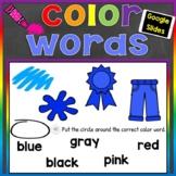 Color Words Digital Google Slides (Colors & Color Words) D
