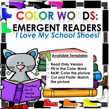 Color Words Emergent Readers: I Love My School Shoes!