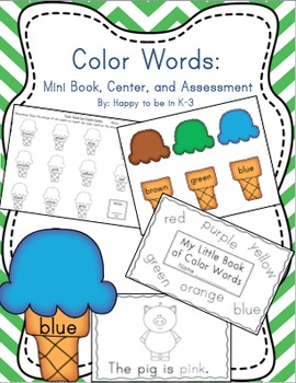 Color Words Literacy Center, Mini Book, and Assessment/Rec