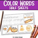 Color Words Half Sheets or Mini Book