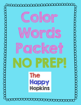 Color Words NO PREP Packet