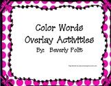 Color Words Overlay Activities
