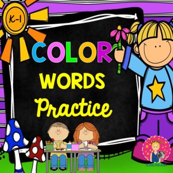 Kindergarten Color Words Practice {PRINT AND GO}