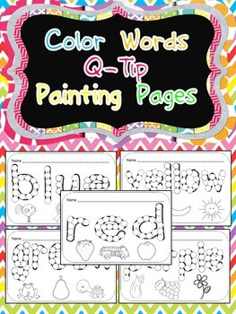 Color Words Q-Tip Painting Pages- Kindergarten or Preschool