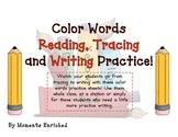 Color Words - Read it, Trace it, Write it!
