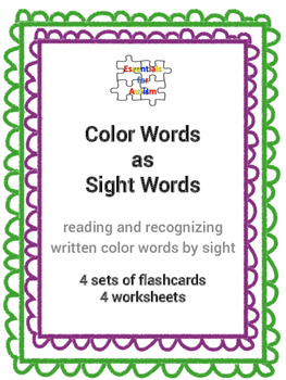 Color Words as Sight Words - 4 sets flashcards & 4 worksheets