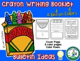 Writing Unit - Crayon Color Booklets