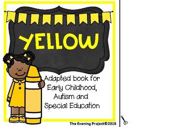 Color Yellow-adapted book for Early Childhood, Special education, and Autism