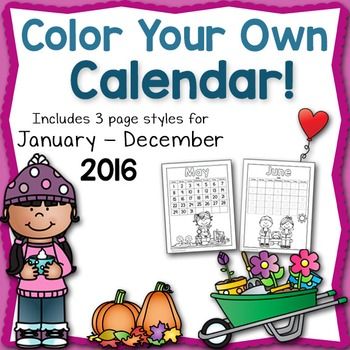 Color Your Own Calendar 2016!
