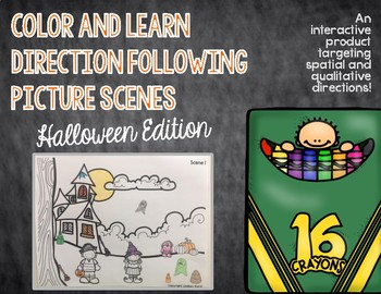 Color and Learn Direction Following Picture Scenes: Halloween Edition