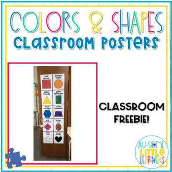 Color and Shape Classroom Posters FREEBIE - Special Education