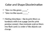 Color and Shape Discrimination OR Which One is Different A