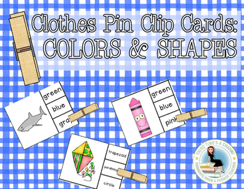 Color and Shape Words Clothes Pin Clip Cards