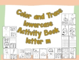 Color and Trace Lowercase Activity Book Letter m
