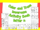 Color and Trace Lowercase Activity Book Letter n
