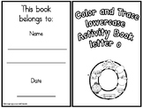 Color and Trace Lowercase Activity Book Letter o