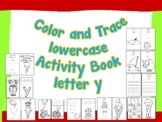 Color and Trace Lowercase Activity Book Letter y