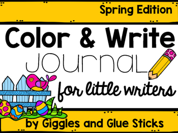 Color and Write Journals for Little Learners: Spring Edition