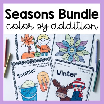 Color by Addition Seasonal BUNDLE (Spring, Summer, Autumn, Winter)!
