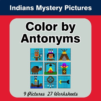 Color by Antonym Worksheets - Native American Indians Mystery Pictures