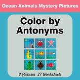 Color by Antonym Worksheets - Ocean Animals Mystery Pictures