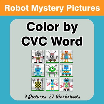 Color by CVC Word - Robots Mystery Pictures