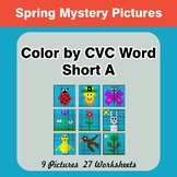 Color by CVC Word | Short a - Spring Mystery Pictures