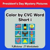 Color by CVC Word | Short i - President's Day Mystery Pictures
