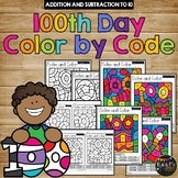 Color by Code 100th Day of School Activities {Addition and Subtraction to 10}