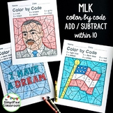 Color by Code Activities - Martin Luther King Jr. / MLK Addition and Subtraction