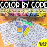 Color by Code Addition and Subtraction   School Theme