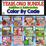 Color by Code YEARLONG BUNDLE:  Addition and Subtraction