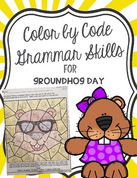 Color by Code Grammar Skills for Groundhog Day