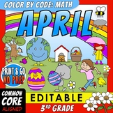 Color by Code: Math – APRIL – 3rd Grade – EDITABLE – Common Core Aligned
