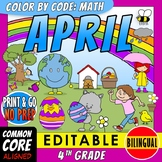Color by Code: Math – APRIL – 4th Grade – BILINGUAL+EDITABLE