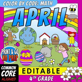 Color by Code: Math – APRIL – 4th Grade – EDITABLE – Common Core Aligned