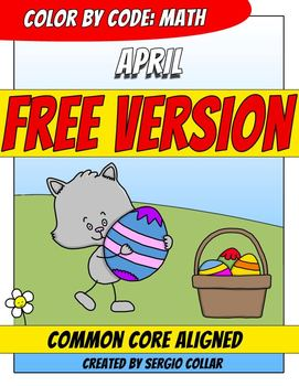 Color by Code : Math – APRIL – Easter – FREE - Common Core