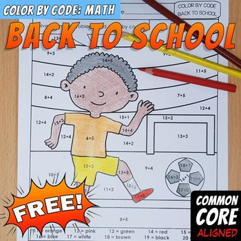 Color by Code : Math – BACK TO SCHOOL – FREE VERSION - Common Core Aligned