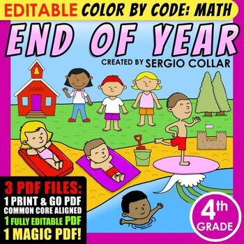 Color by Code: Math – END OF YEAR – 4th Grade –EDITABLE– Common Core Aligned