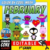 Color by Code: Math – FEBRUARY – 1st Grade – EDITABLE – Common Core Aligned