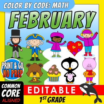 Color by Code: Math – FEBRUARY – 1st Grade - Common Core Aligned