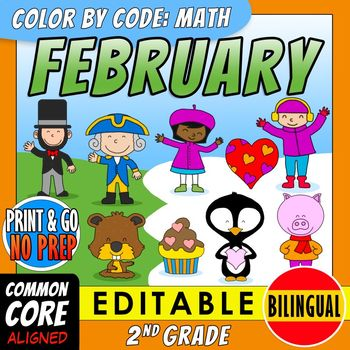 Color by Code: Math – FEBRUARY – 2nd Grade – BILINGUAL+EDITABLE